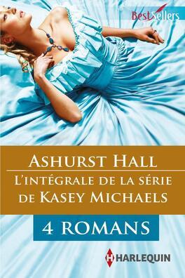 Couverture du livre : Ashurst Hall : l'intégrale