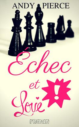 Couverture du livre : Échec et Love !