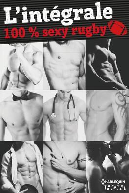Couverture du livre : Intégrale Sexy Rubgy