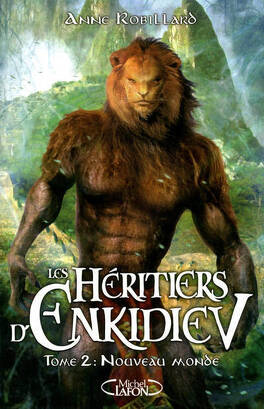Couverture du livre : Les Héritiers d'Enkidiev, Tome 2 : Nouveau monde