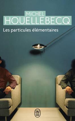Couverture du livre : Les Particules élémentaires