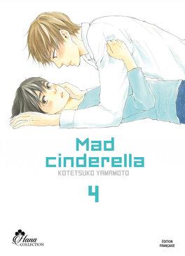 Couverture du livre : Mad Cinderella, Tome 4