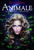 Animale, Tome 1 : La Malédiction de Boucle d'or