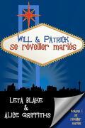 Se réveiller mariés, Tome 1 : Will & Patrick