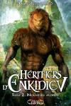 couverture Les Héritiers d'Enkidiev, Tome 2 : Nouveau monde