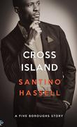 Les Quartiers de New-York, tome 8 : Cross Island