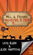 Se réveiller mariés, Tome 2 : Will & Patrick rencontrent la famille