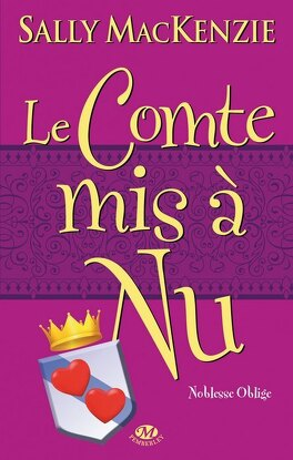 Couverture du livre : Noblesse oblige, Tome 3 : Le Comte mis à nu