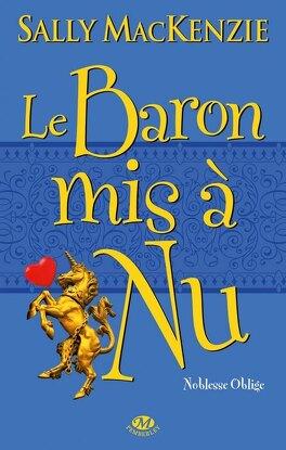 Couverture du livre : Noblesse oblige, Tome 5 : Le Baron mis à nu