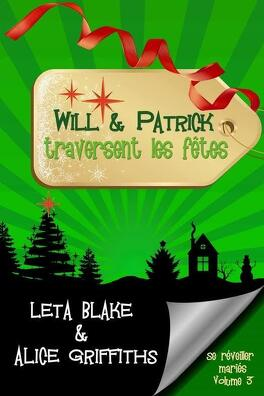 Couverture du livre : Se réveiller mariés, Tome 3 : Will & Patrick traversent les fêtes
