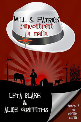 Couverture du livre : Se réveiller mariés, Tome 5 : Will & Patrick rencontrent la mafia