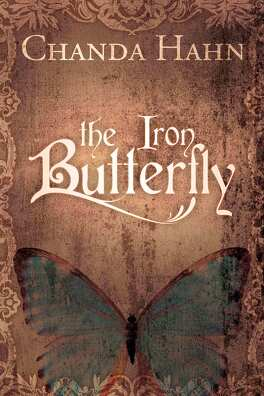 Couverture du livre : The Iron Butterfly, Tome 1