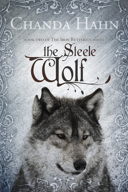 Couverture du livre : The Iron Butterfly, Tome 2 : The Steele Wolf