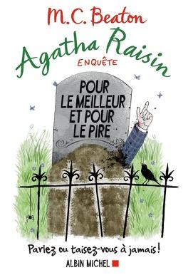 Couverture du livre : Agatha Raisin enquête, Tome 5 : Pour le meilleur et pour le pire