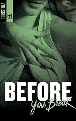 Couverture du livre : Between Breaths, Tome 2 : Before You Break