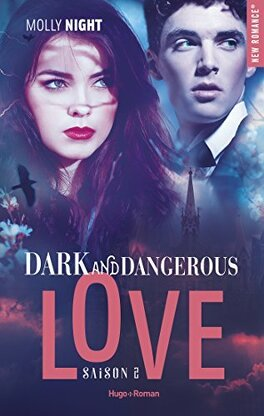 Couverture du livre : Dark and Dangerous Love, Tome 2