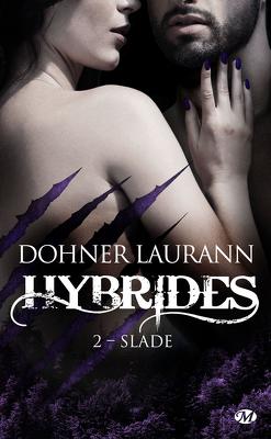 Couverture de Hybrides, Tome 2 : Slade