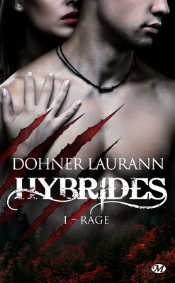 Couverture de Hybrides, Tome 1 : Rage