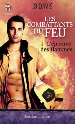 Couverture de Les Combattants du feu, Tome 1 : L'Épreuve des flammes
