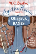 Agatha Raisin enquête, Tome 8 : Coiffeur pour dames