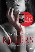 Company of Killers, Tome 1 : À la recherche de Sarai