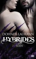 Hybrides, Tome 2 : Slade