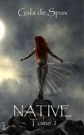 Native, tome 1
