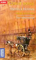 Sherlock Holmes : Two Adventures