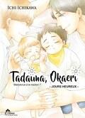 Tadaima Okaeri - Bienvenue à la maison !, Tome 2