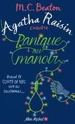 Agatha Raisin enquête, Tome 10 : Panique au manoir