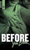Between Breaths, Tome 2 : Before You Break