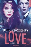 couverture Dark and Dangerous Love, Tome 2