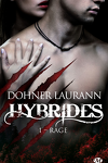 couverture Hybrides, Tome 1 : Rage