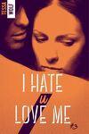 couverture I Hate U Love Me, Tome 3