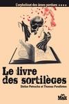 couverture L'Orphelinat des âmes perdues, Tome 4 : Le Livre des sortilèges