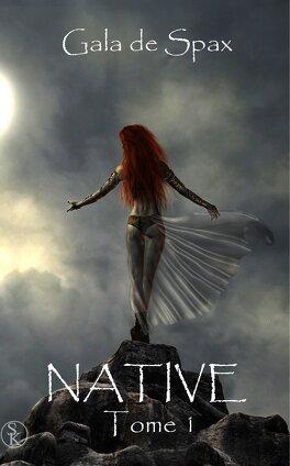 Couverture du livre : Native, tome 1