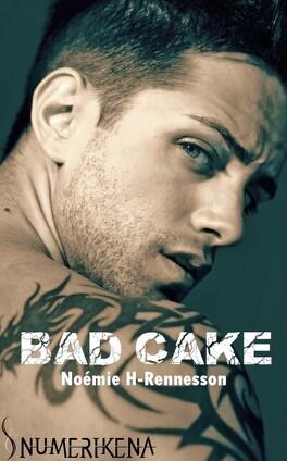 Couverture du livre : Bad Cake