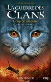 La Guerre des Clans, Cycle 5 : L'Aube des Clans, Tome 2 : Coup de Tonnerre