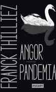 Angor ; Pandemia