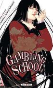Gambling School, tome 2