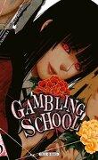 Gambling School, tome 3