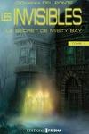 couverture Les Invisibles, Tome 1 : Le Secret de Misty Bay