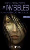Les Invisibles, Tome 2 : La Sorcière de Dark Falls