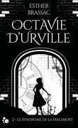 Octavie d'Urville, tome 2 : Le Syndrome de la Malemort