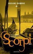 Scorpi, Tome 3 : Ceux qui tombent le masque
