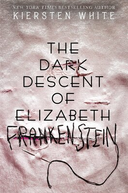 Couverture du livre : The Dark Descent of Elizabeth Frankenstein