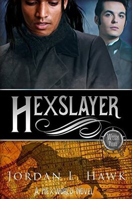 Couverture du livre : Hexworld, Tome 3 : Hexslayer