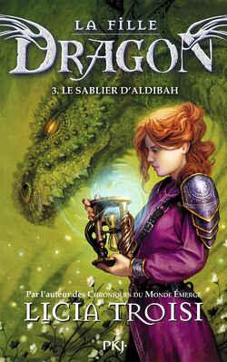 Couverture de La Fille dragon, Tome 3 : Le Sablier d'Aldibah