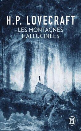 Couverture du livre : Les Montagnes hallucinées