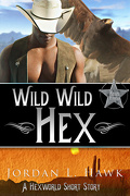 Hexworld, Tome 3.5 : Wild Wild Hex